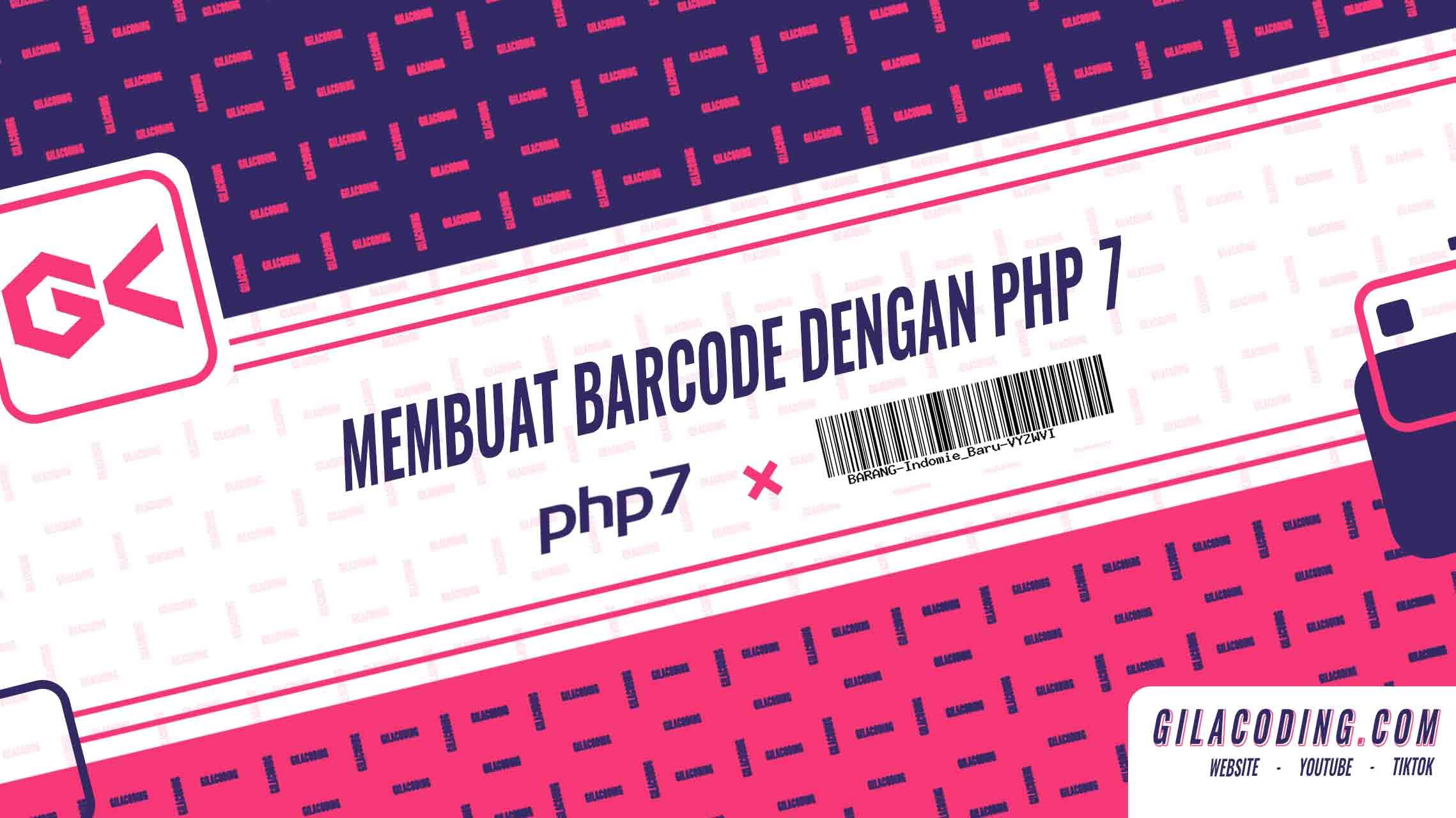 Membuat Gambar Barcode dengan PHP 7 atau Framework - Tutorial Web