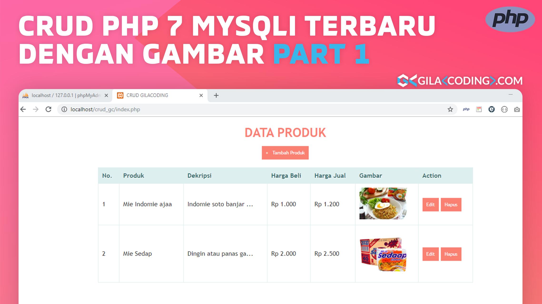 Contoh CRUD PHP 7 MySQLi Terbaru dengan upload Gambar Part 1