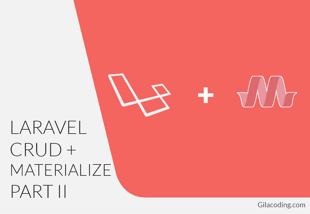 Tutorial CRUD Sederhana Laravel 5.2 dengan Materializecss Part II